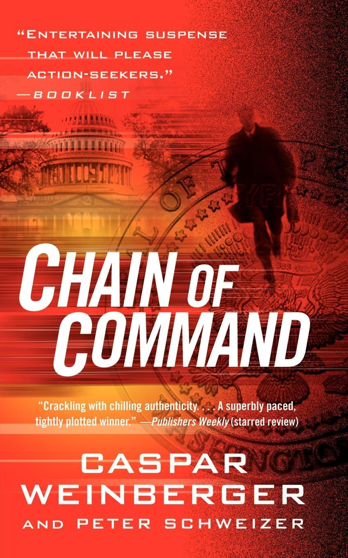 Caspar Weinberger, Peter Schweizer Chain of Command
