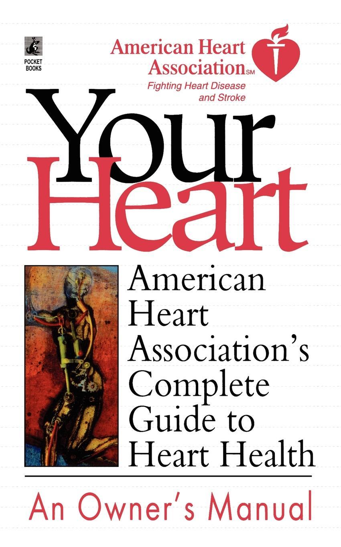 лучшая цена American Heart Association American Heart Association's Complete Guide to Hea. American Heart Association