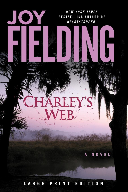 Joy Fielding Charley's Web стоимость
