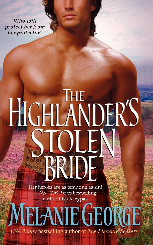 Melanie George The Highlander's Stolen Bride donna alward the cowboy s convenient bride