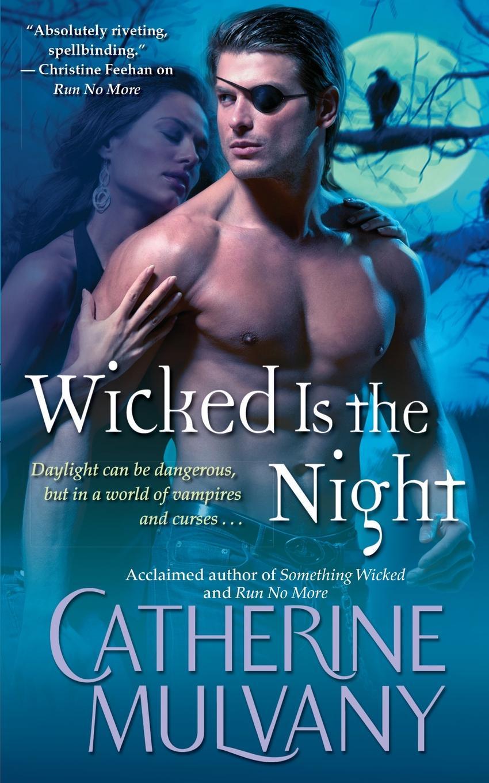 где купить Catherine Mulvany Wicked Is the Night по лучшей цене