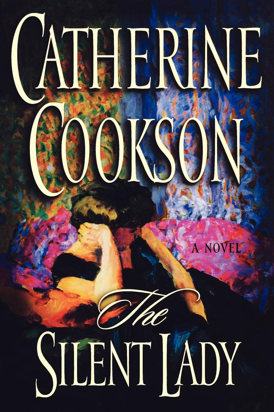 Catherine Cookson The Silent Lady catherine archer lady thorn