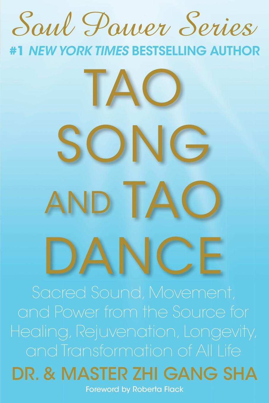 Zhi Gang Sha Tao Song and Tao Dance. Sacred Sound, Movement, and Power from the Source for Healing, Rejuvenation, Longevity, and Transformation of All Life цена 2017