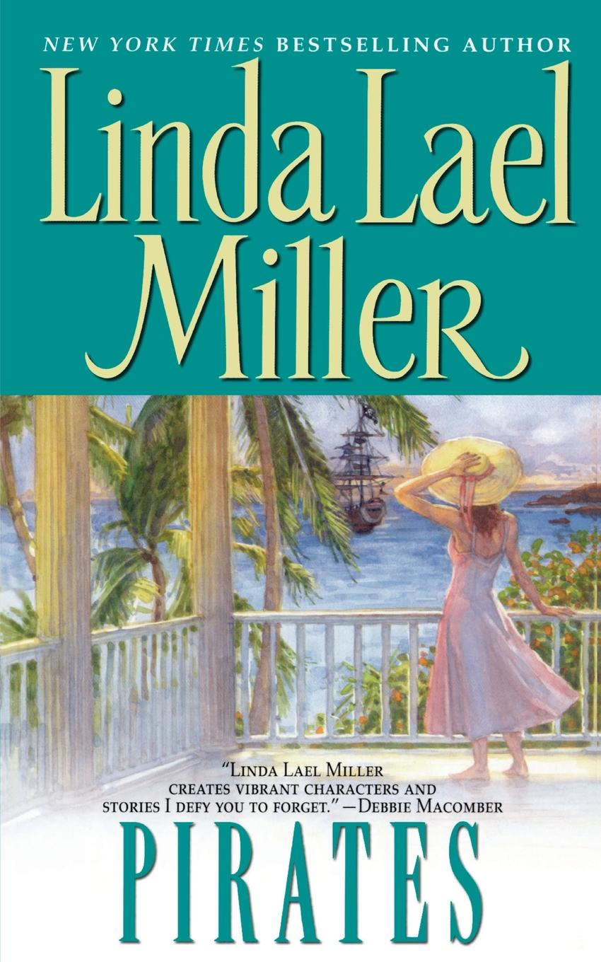 Linda Lael Miller Pirates цена и фото