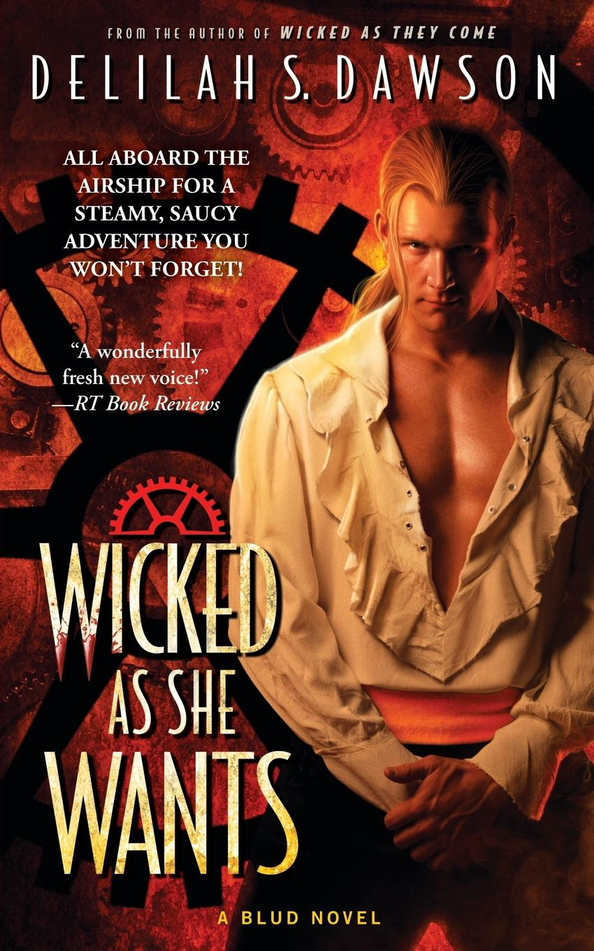 Delilah S. Dawson Wicked as She Wants marguerite kaye the captain s wicked wager