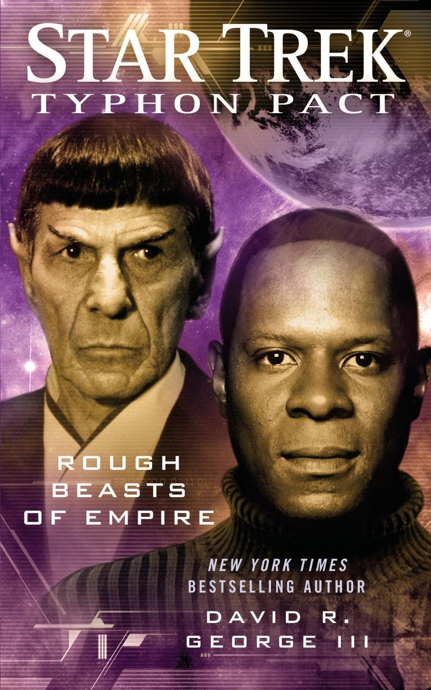 David R. III George Star Trek. Typhon Pact #3: Rough Beasts of Empire blood pact