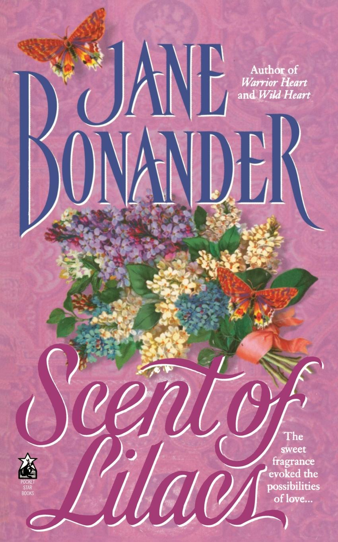 Jane Bonander Scent of Lilacs kat martin scent of roses