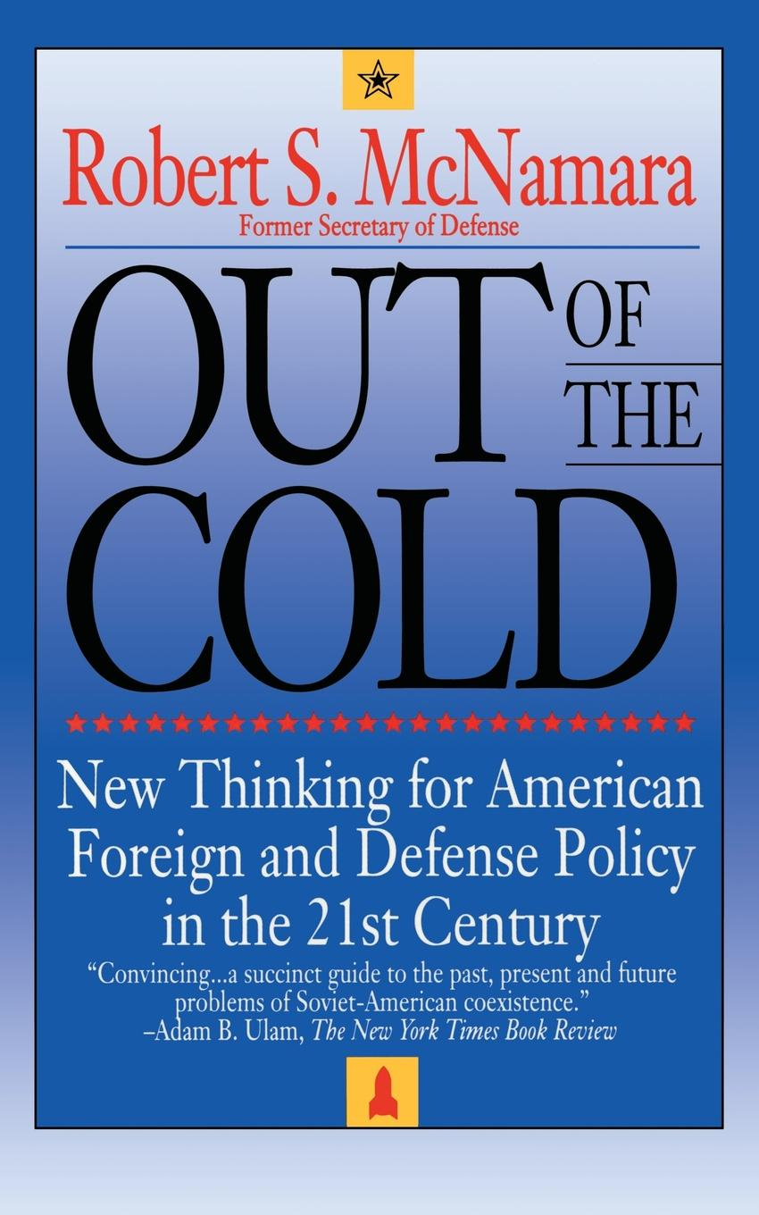 Robert S. McNamara Out of the Cold