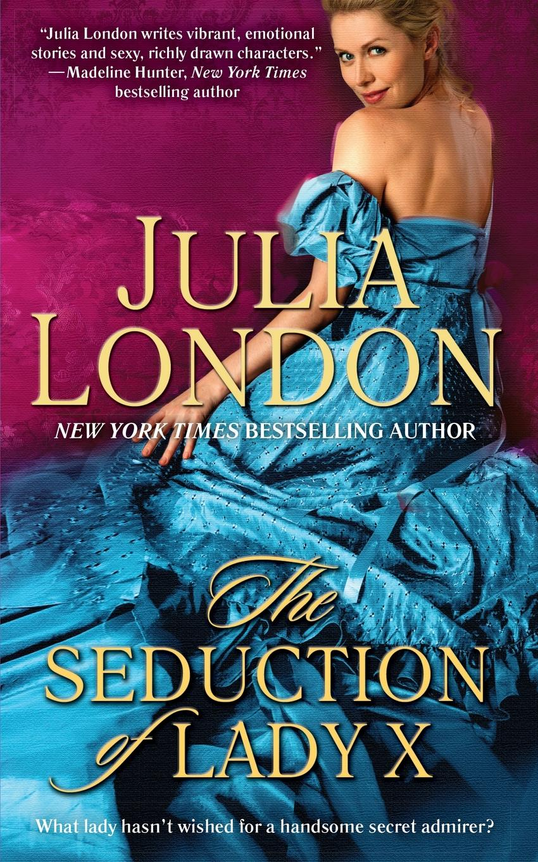 Julia London Seduction of Lady X цена и фото