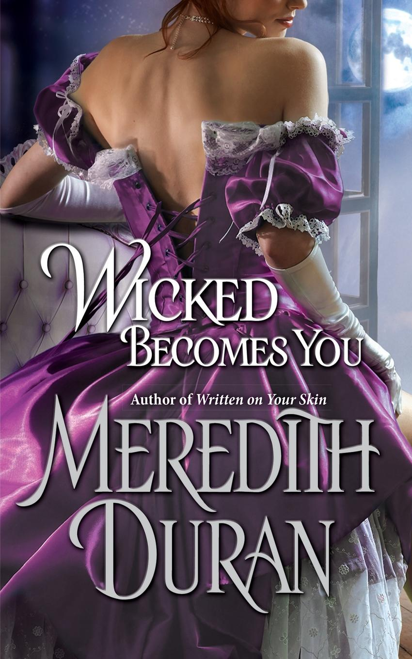 Meredith Duran Wicked Becomes You michelle reid passion becomes you