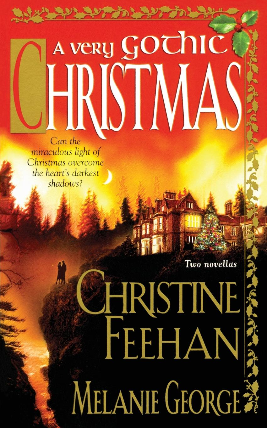 Melanie George, Christine Feehan Very Gothic Christmas (Reissue)