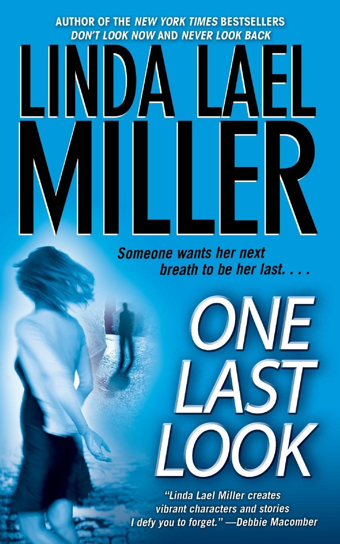 где купить Linda Lael Miller One Last Look по лучшей цене