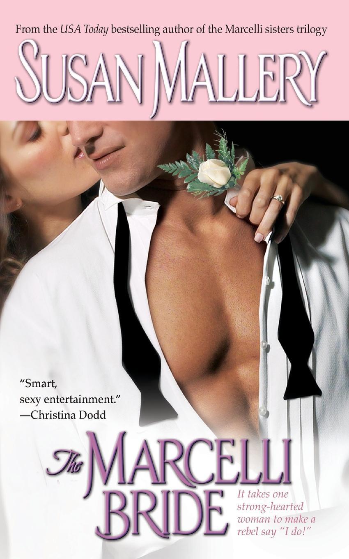 Susan Mallery Marcelli Bride susan fox contract bride