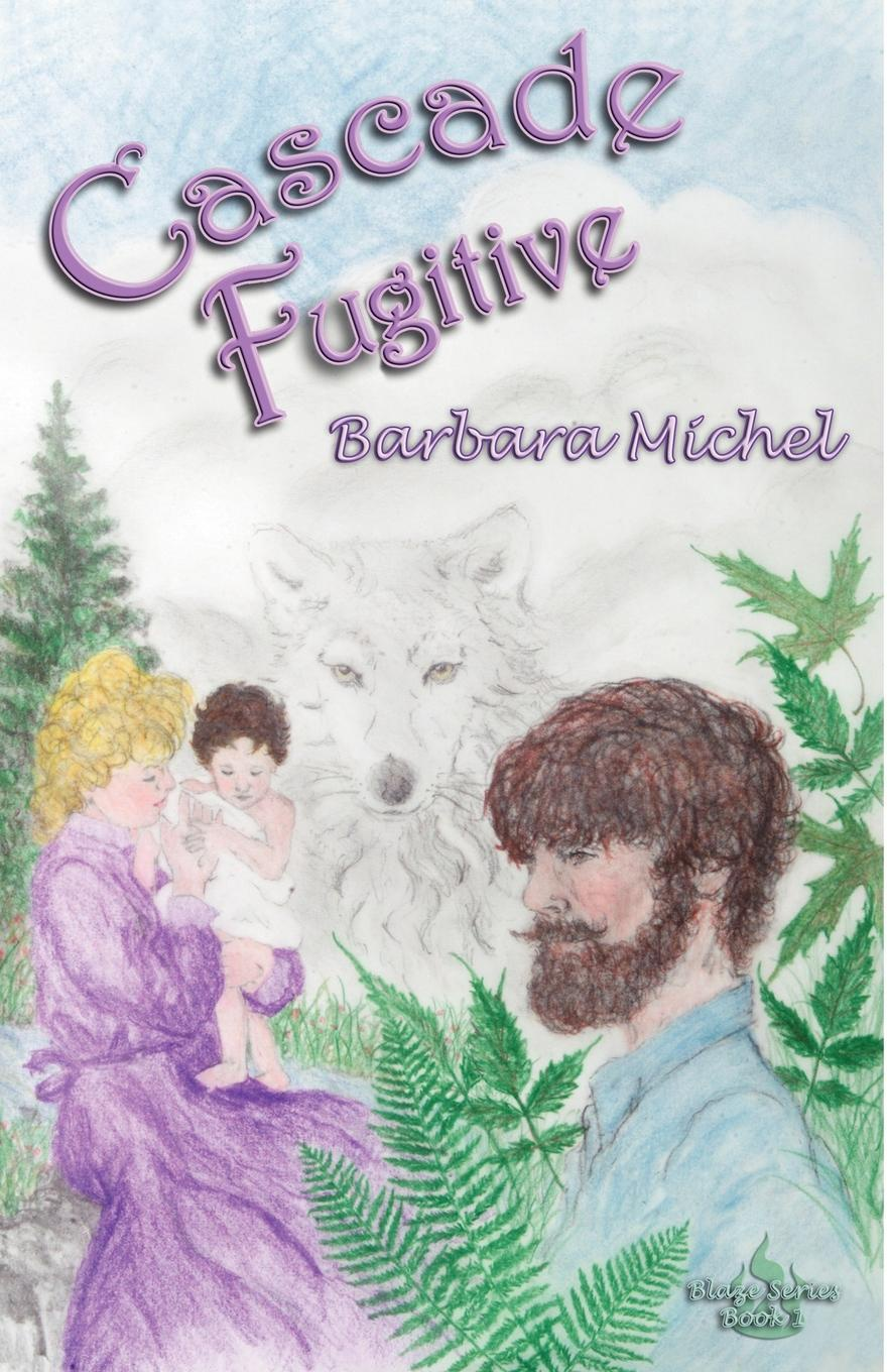 цена Barbara Michel Cascade Fugitive. Blaze Series Book 1 онлайн в 2017 году