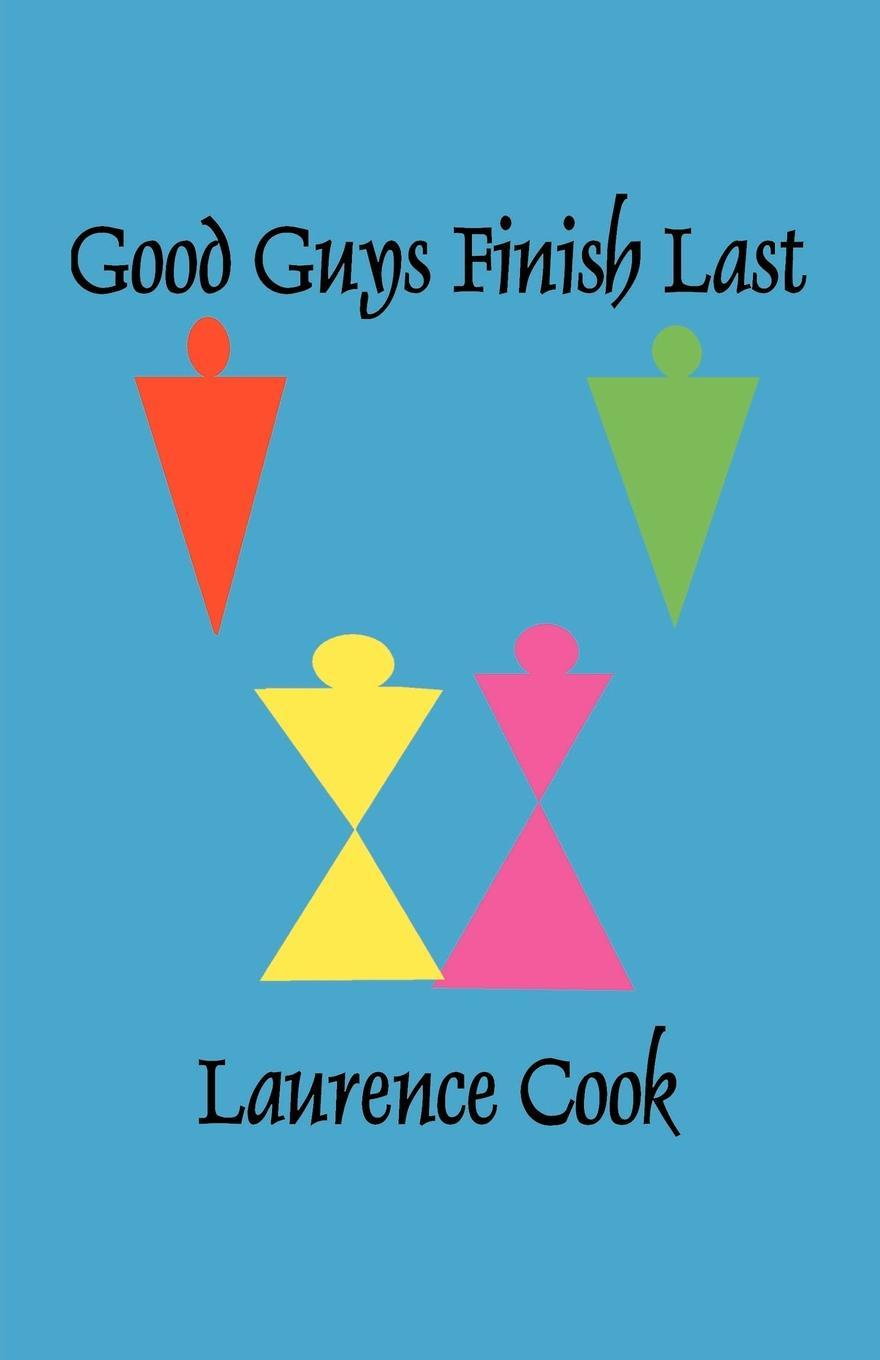 Laurence F. Cook Good Guys Finish Last sky guys