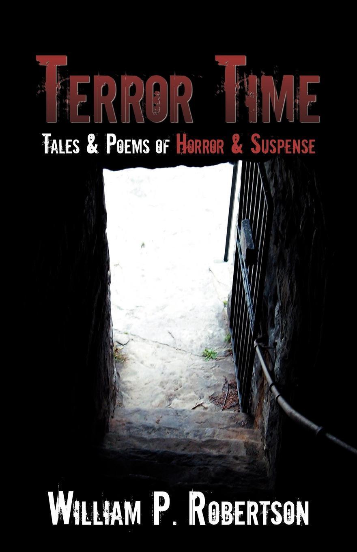 William P. Robertson Terror Time operation terror