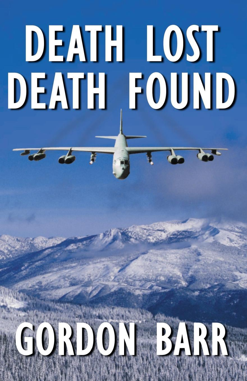 Gordon Barr Death Lost Death Found modern death