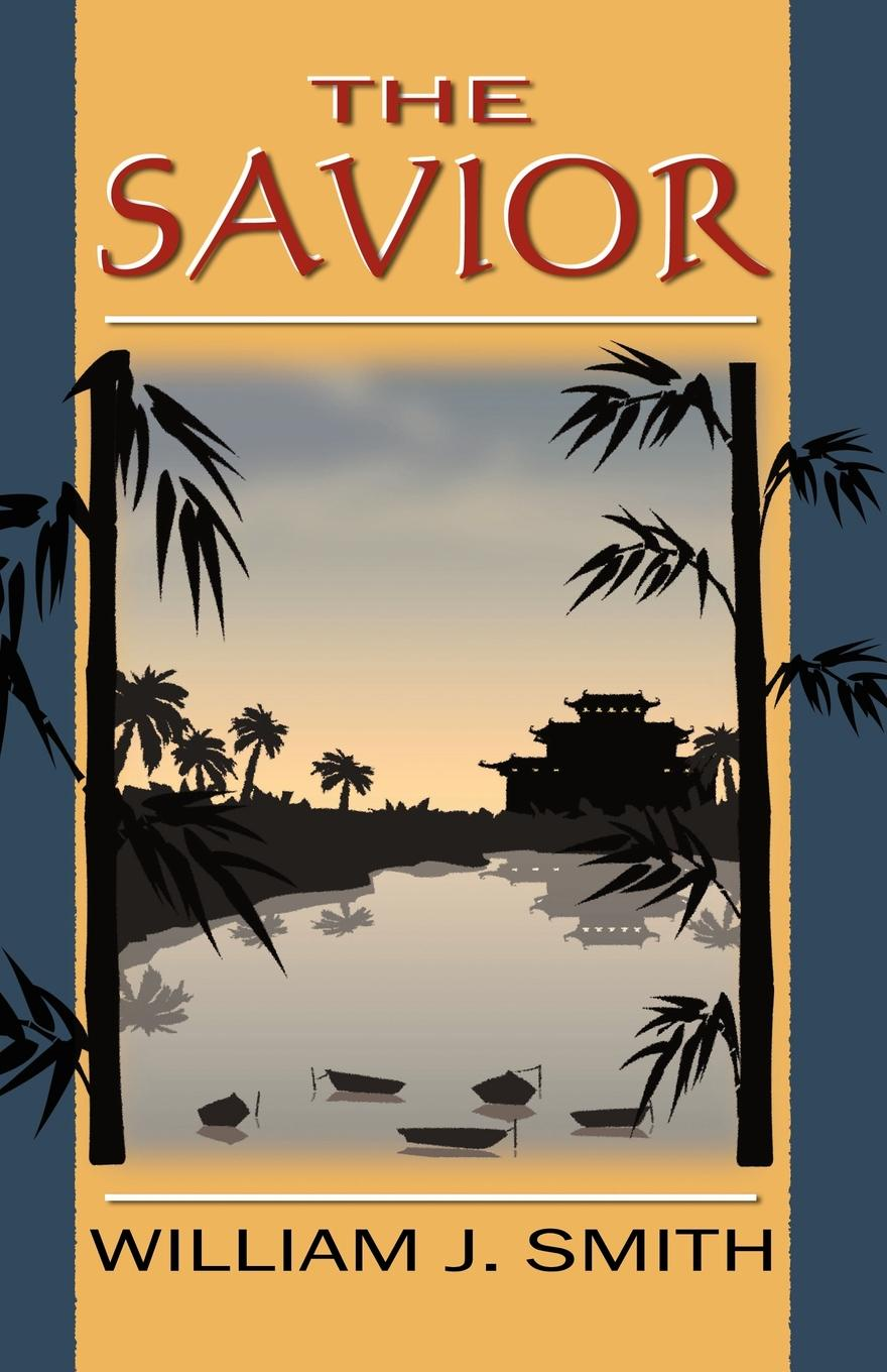 William J. Smith The Savior paul breer the reluctant savior