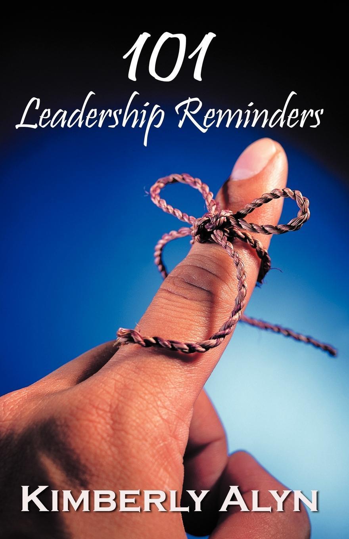 "101 Leadership Reminders Книга""101 Leadership Reminders""...."