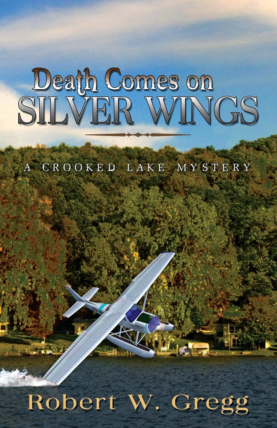 Robert Gregg Death Comes on Silver Wings стоимость
