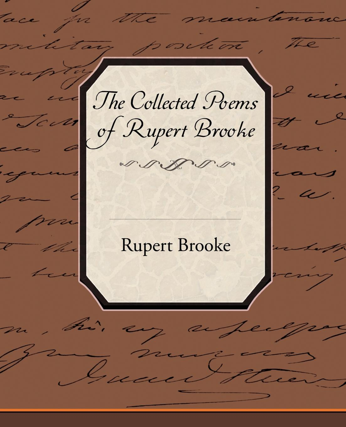 цена Rupert Brooke The Collected Poems of Rupert Brooke онлайн в 2017 году
