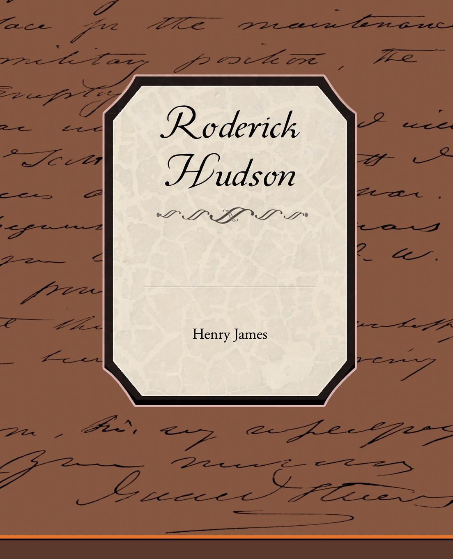 Henry Jr. James Roderick Hudson henry james roderick hudson