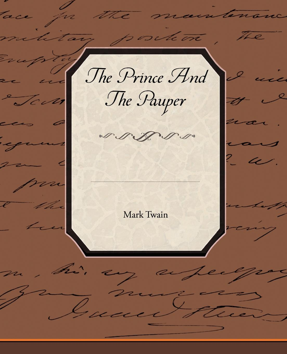 Mark Twain The Prince and the Pauper twain m the prince and the pauper принц и нищий на англ яз twain m
