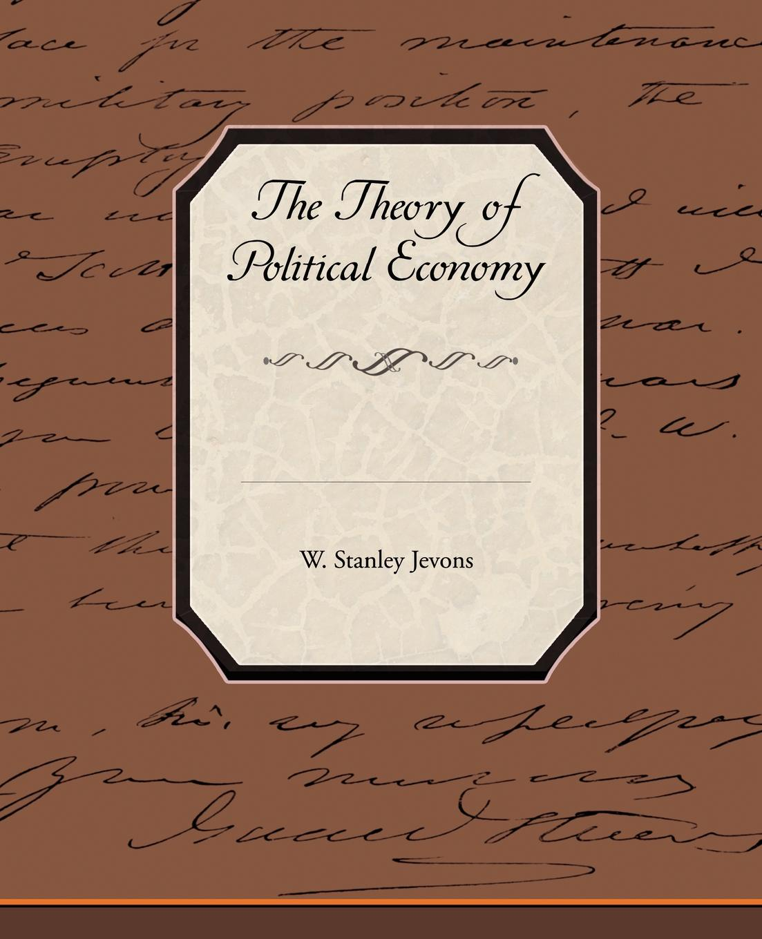 Фото - W. Stanley Jevons The Theory of Political Economy stanley w beesley vietnam the heartland remembers