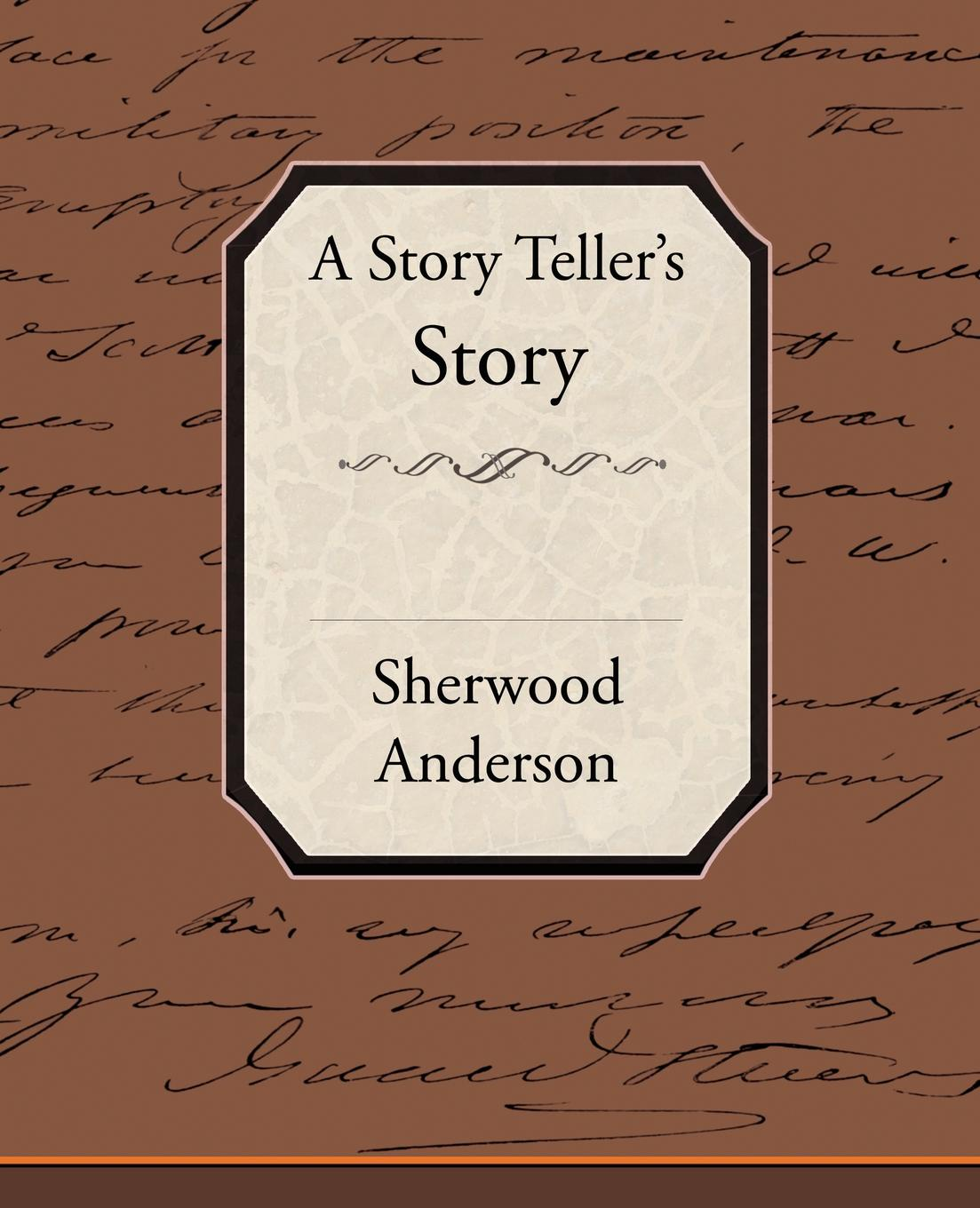 Sherwood Anderson A Story Tellers Story a denim story