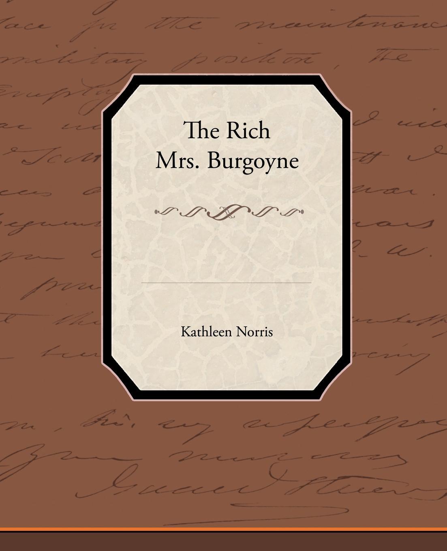 Kathleen Norris The Rich Mrs Burgoyne kathleen norris the story of julia page