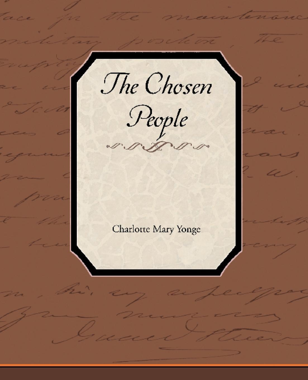 где купить Charlotte Mary Yonge The Chosen People по лучшей цене