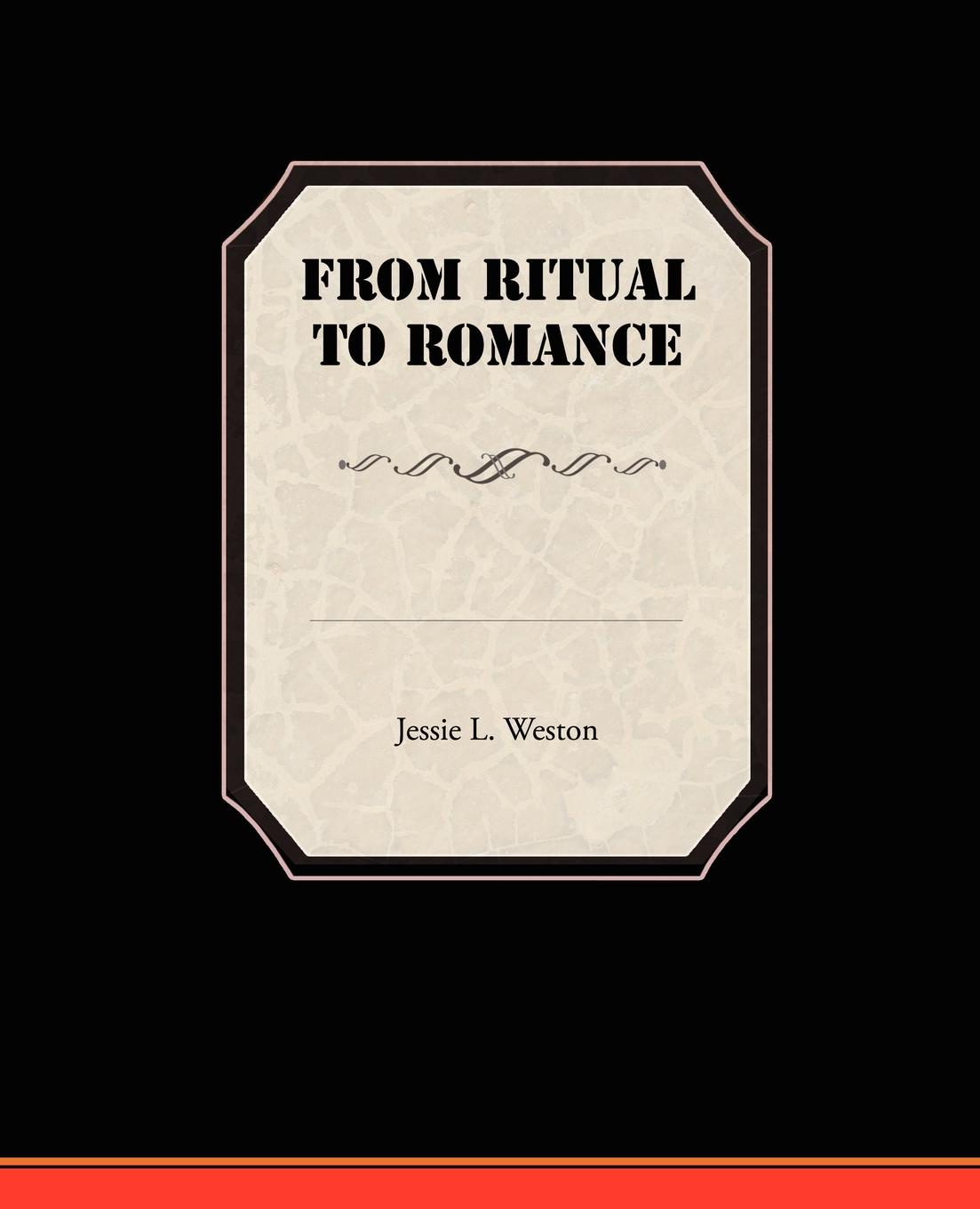 Jessie L. Weston From Ritual to Romance