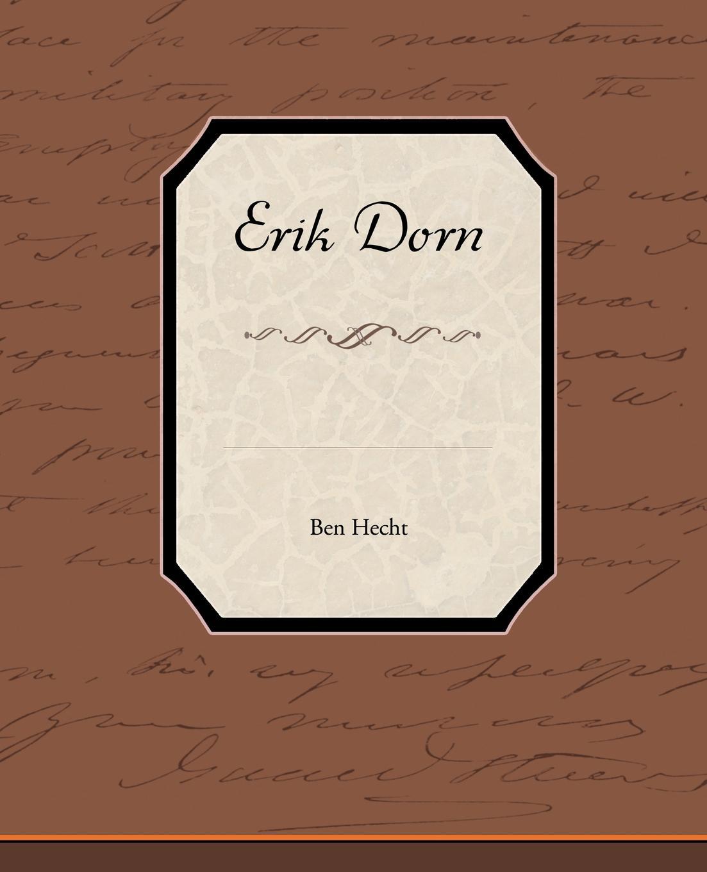 Ben Hecht Erik Dorn erik s reinert globaalne majandus