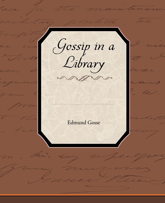 Фото - Edmund Gosse Gossip in a Library gossip girl
