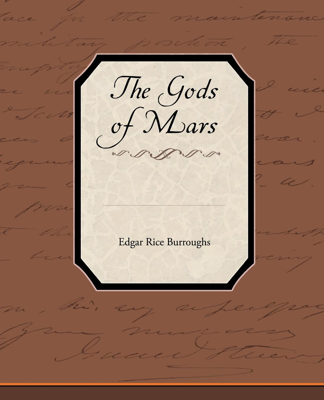 Edgar Rice Burroughs The Gods of Mars недорого