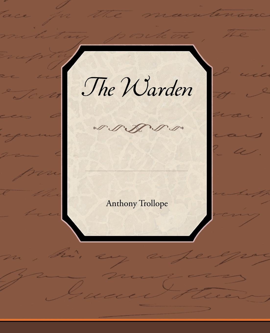 Anthony Trollope The Warden цена 2017