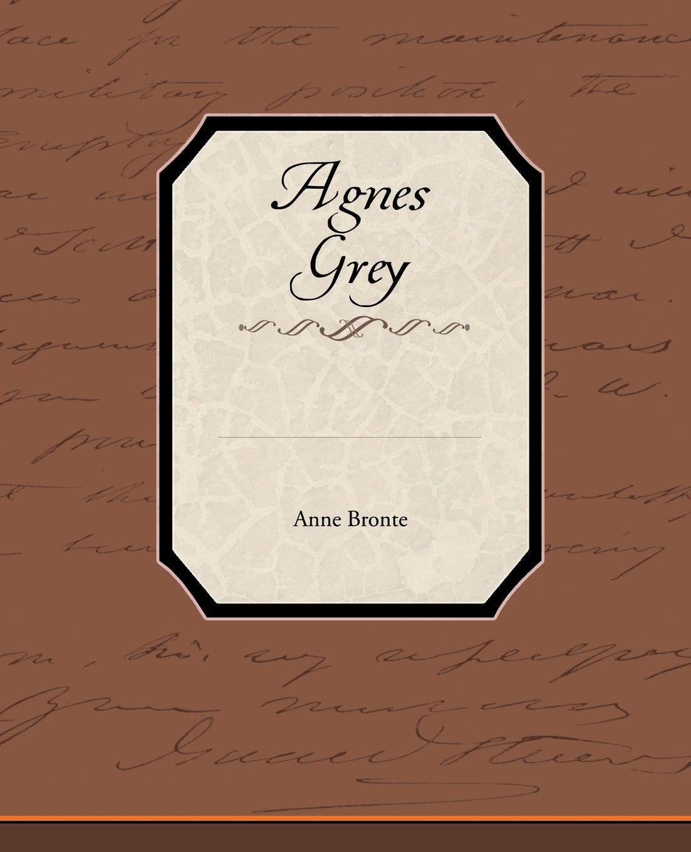 Anne Bronte Agnes Grey anne bronte agnes grey