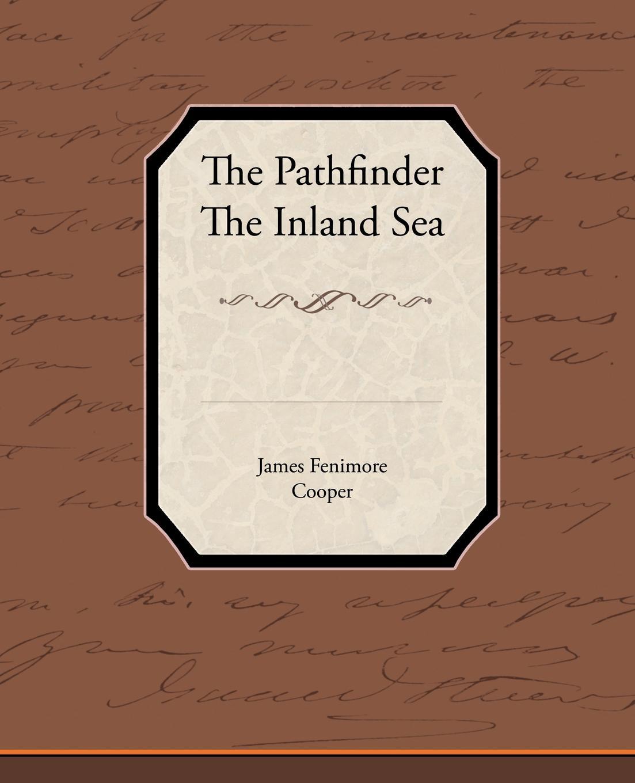 James Fenimore Cooper The Pathfinder Inland Sea