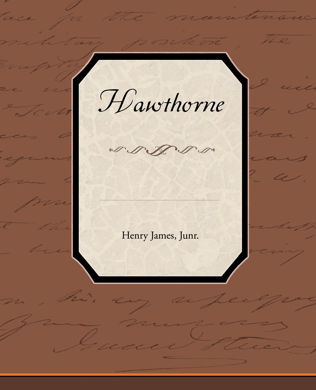 Henry Jr. James Hawthorne