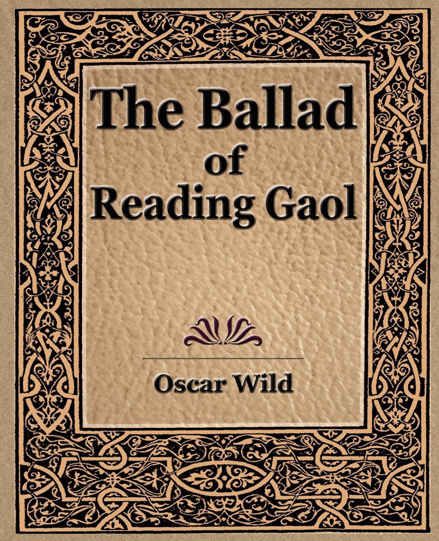 Wild Oscar Wild, Oscar Wild The Ballad of Reading Gaol цена в Москве и Питере