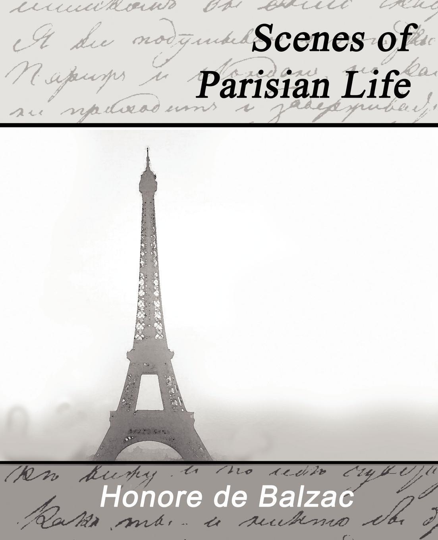 лучшая цена Honore De Balzac, Honore De Balzac Scenes of Parisian Life