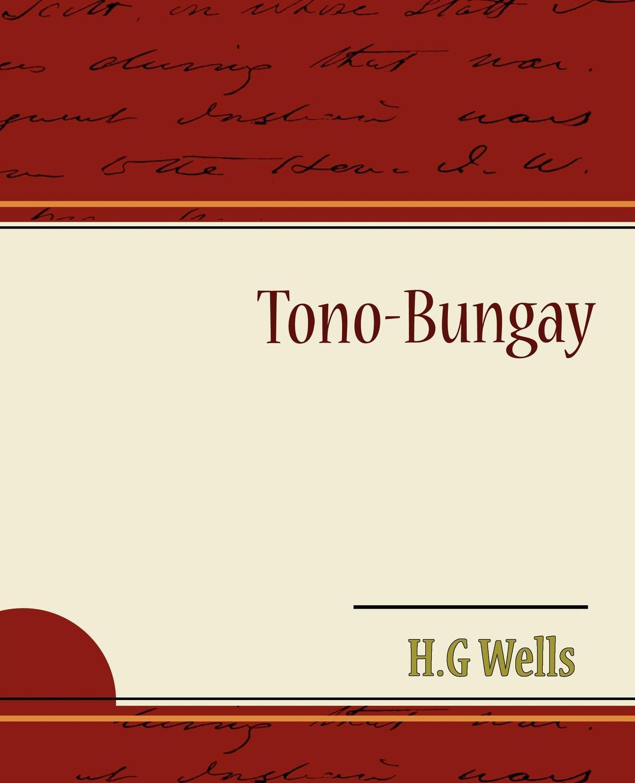H. G. Wells Tono-Bungay m a cavazzoni ricercare ii tono