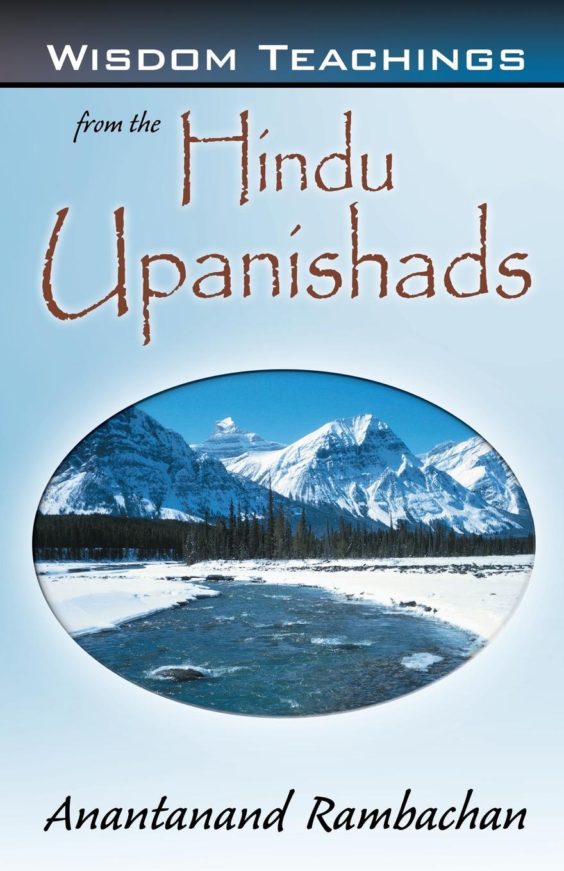 Aneline Amalathas Wisdom Teachings from the Hindu Upanishads geek wisdom the sacred teachings of nerd culture