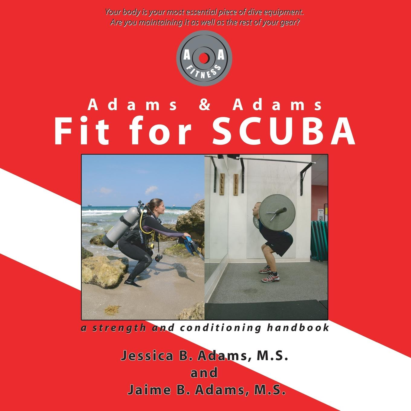 Jessica B Adams, Jaime B Adams Adams & Adams Fit for Scuba kev adams denain