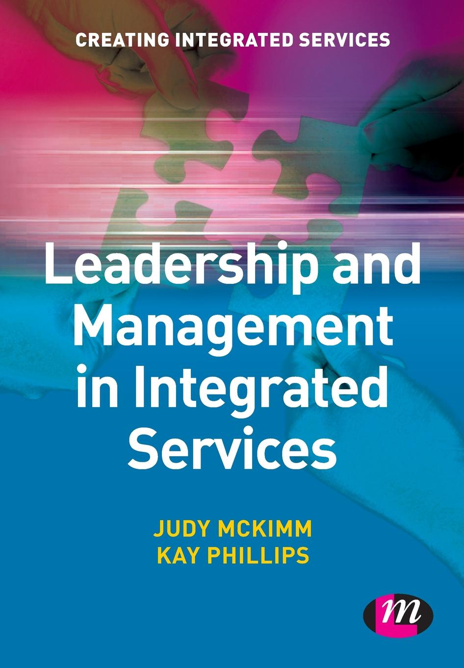лучшая цена Judy McKimm, Kay Phillips Leadership and Management in Integrated Services