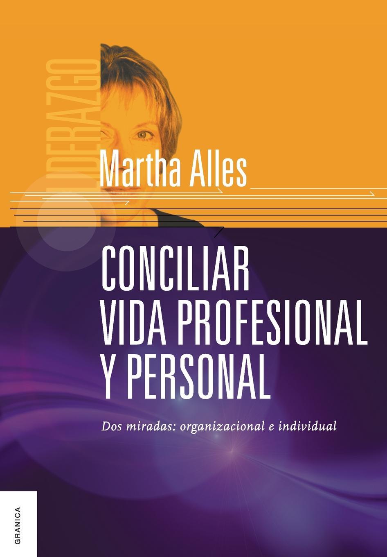 Martha Alles Conciliar Vida Profesional y Personal media vida