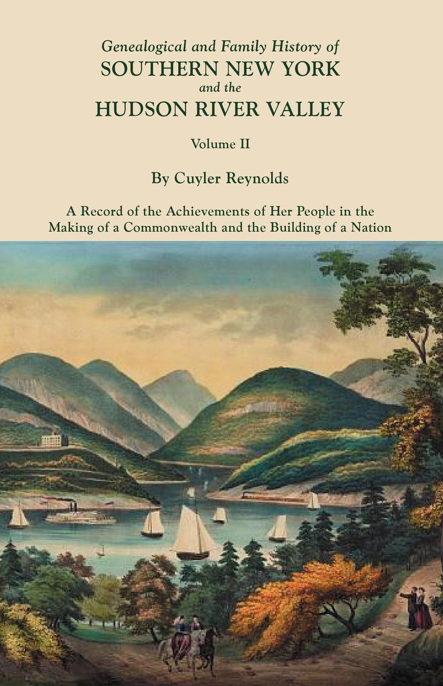 Genealogical and Family History of Southern New York and the Hudson River Valley. In Three Volumes. Volume II lynna banning smoke river family