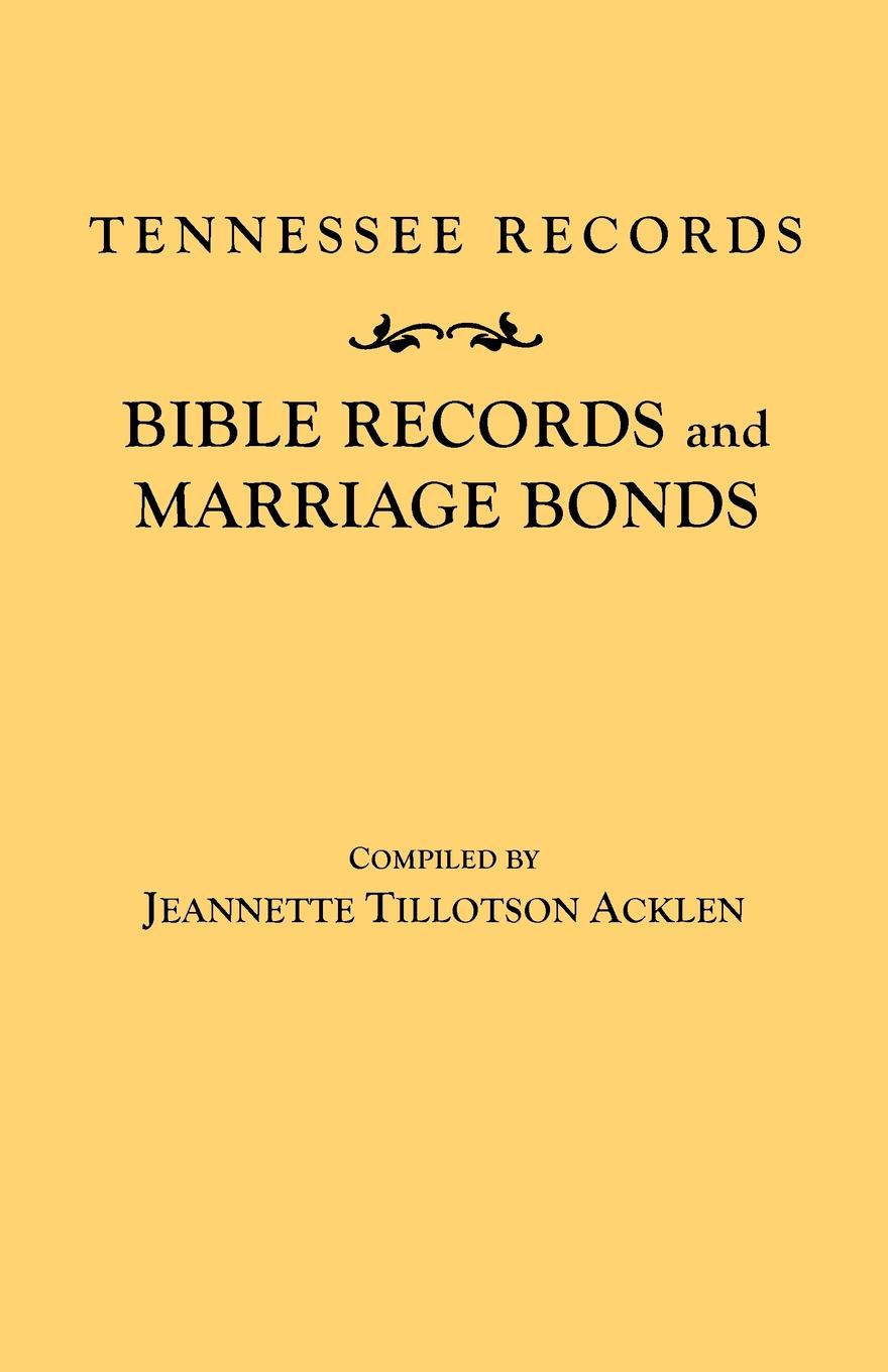 Jeannette T. Acklen Tennessee Records. Bible Records and Marriage Bonds