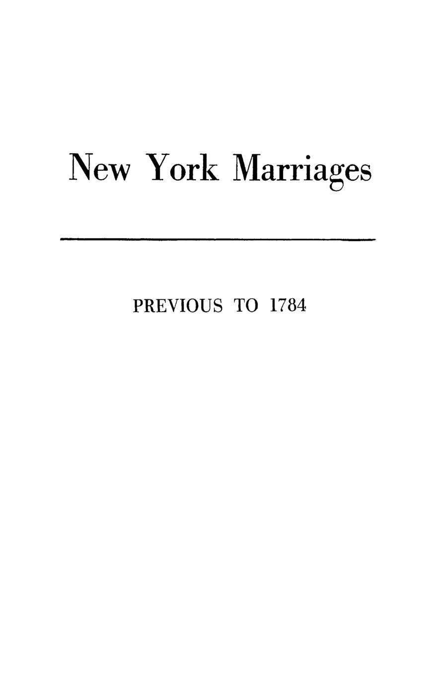 New York Colony Committee, New York New York Marriages Previous to 1784 цена