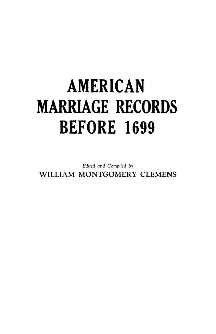 William M. Clemens American Marriage Records Before 1699 donna alward marriage at circle m